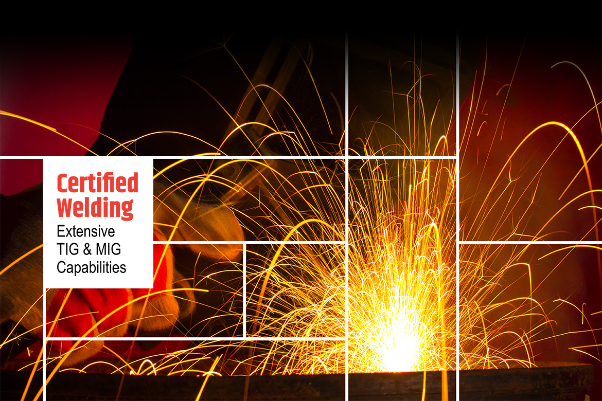 Certified Welding: Extensive TIG & MIG Capabilities